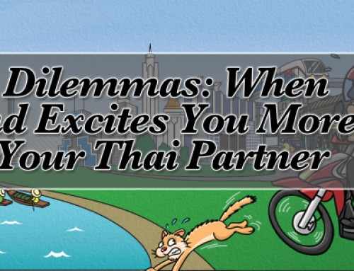 Expat dilemmas: When Thailand excites you more than it does your Thai partner